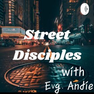 Street Disciples With Evangelist Andie