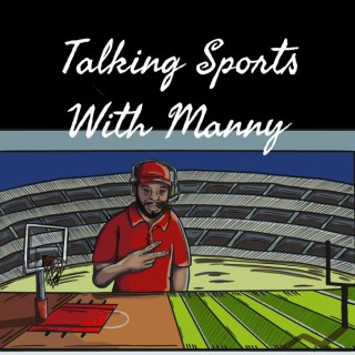Talking Sports With Manny