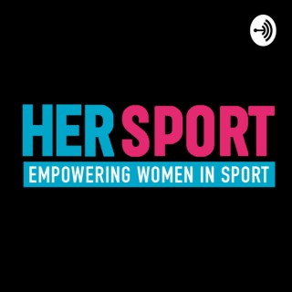 The Her Sport Podcast