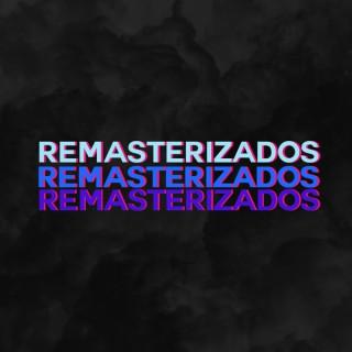 Remasterizados