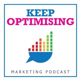 Keep Optimising