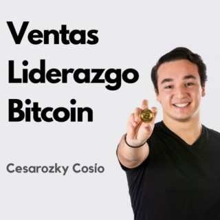 Ventas, Liderazgo Y Bitcoin