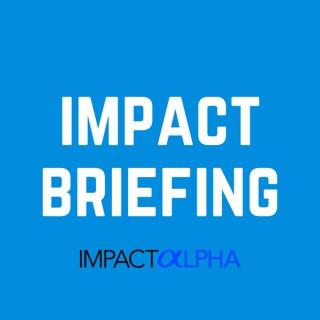 Impact Briefing