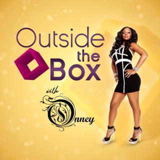 Outside The Box with Onney