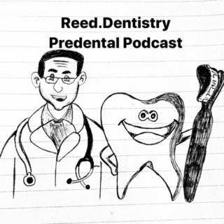 Reed.Dentistry Predental Podcast
