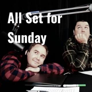All Set for Sunday