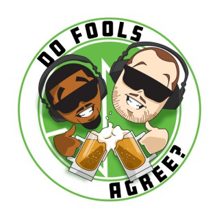 Do Fools Agree? Presented by the Foolproof Entertainment Network