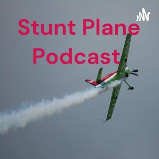 Stunt Plane Podcast