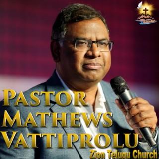 Pastor Mathews Vattiprolu's Telugu Christian Messages