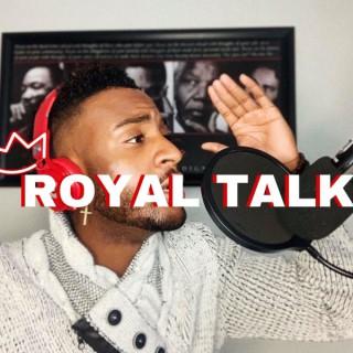 ROYAL TALK