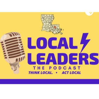 Local Leaders: The Podcast!