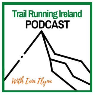 Trail Running Ireland Podcast