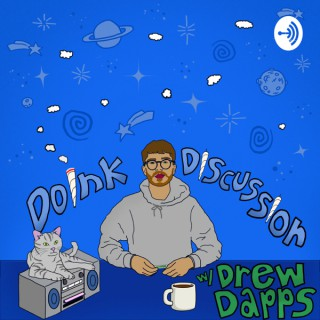 Doink Discussion with Drew Dapps