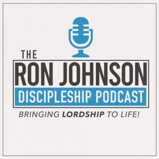 Ron  Johnson Discipleship Podcast