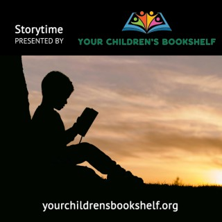Storytime Presented by Your Children's Bookshelf