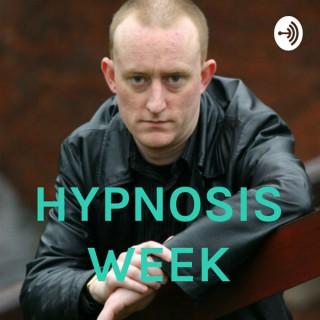 HYPNOSIS WEEK