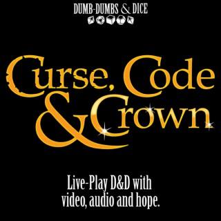 Curse, Code & Crown