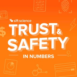 Trust & Safety in Numbers