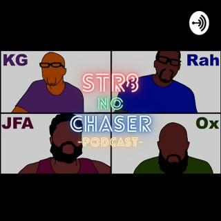 Str8 No Chaser Podcast