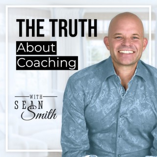 The Truth About Coaching