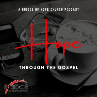 Hope Through The Gospel