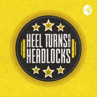 Heel Turns & Headlocks