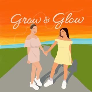 Grow & Glow