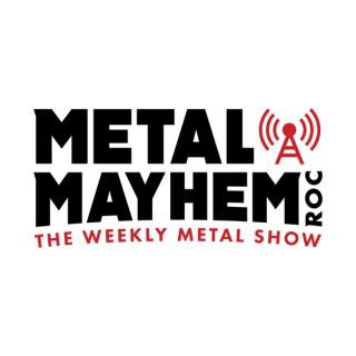 Metal Mayhem ROC: A Heavy Metal Podcast