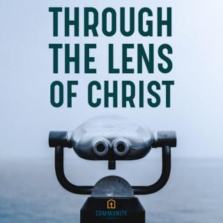 Through the Lens of Christ