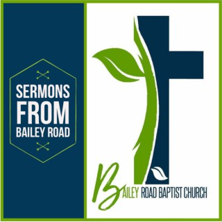 Sermons from Bailey Road