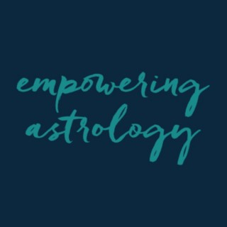 Empowering Astrology with Katie Sweetman
