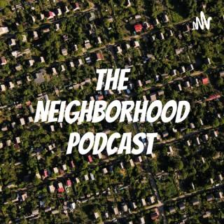 The Neighborhood Podcast