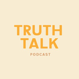 Truth Talk Podcast