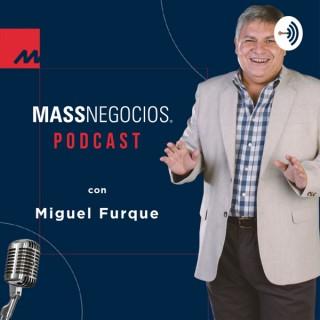 MASSNEGOCIOS con Miguel Furque