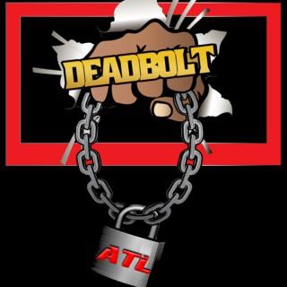 DeadBolt ATL