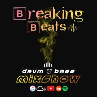 Breaking Beats Drum & Bass Mixshow