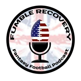 Fumble Recovery Fantasy Football Podcast