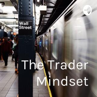 The Trader Mindset