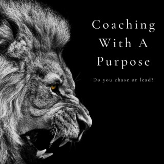 Coaching With A Purpose