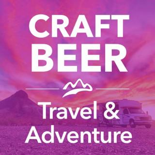 Craft Beer Travel & Adventure