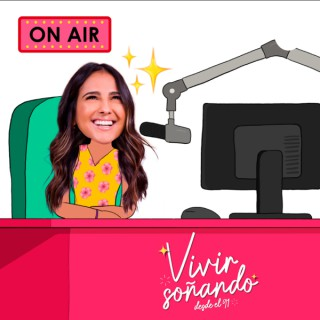 Vivir Soñando Podcast