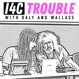 I4C Trouble with Daly and Wallace