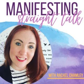 Manifesting Straight Talk