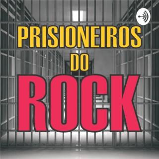 Prisioneiros do Rock!