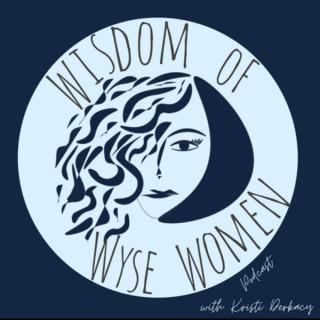 Wisdom of Wyse Women Podcast