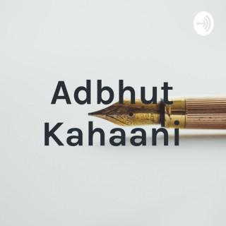 Adbhut Kahaani