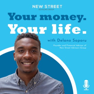 Your Money. Your Life. With Delano Saporu