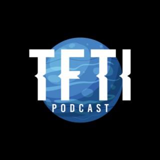 TFTI Podcast