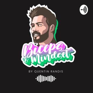 Biceps & Mindset avec Quentin Randis
