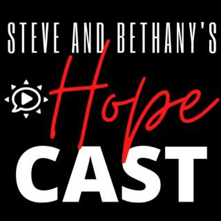 Steve & Bethany's Hopecast